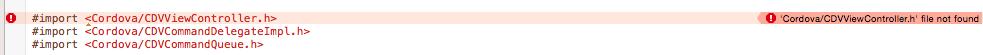Error - cordova/CDVViewController.h file not found